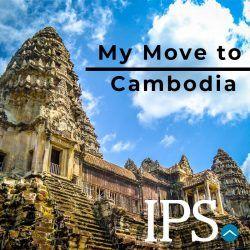 My Move to Cambodia